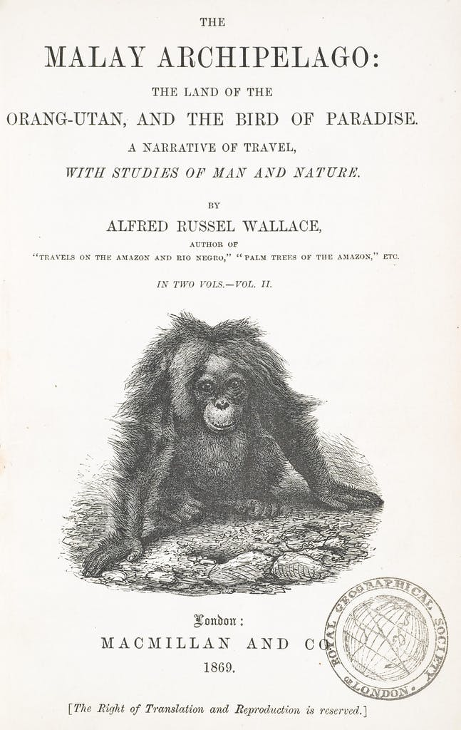 Alfred Russel Wallace's The Malay Archipelago